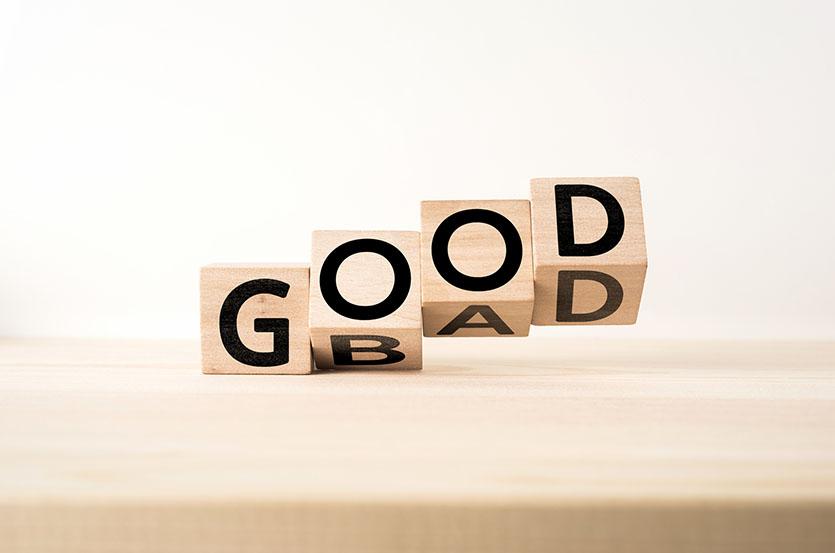 good is bad